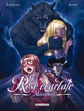 La rose écarlate - Missions -6- La Belle et le loup 2/2