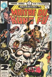 Les mains de Shang-Chi, maître du Kung-Fu (Éditions Héritage) -110111- L'effet démentiel