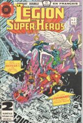 La légion des super-héros (Éditions Héritage) -2- Révélation !