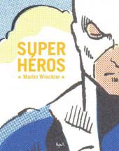 (DOC) (biographies, entretiens...) - Super héros