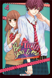 Be-twin you & me -4- Tome 4