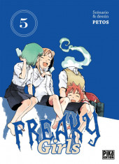 Freaky girls -5- Tome 5