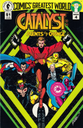 Comics' Greatest World (1993) -82.4- Catalyst: Agent of change