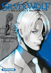 Silver Wolf Blood Bone -2- Tome 2