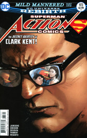 Action Comics (1938) -973- Mild Mannered - Part One