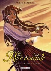 La rose écarlate -1a2010- Je savais que je te rencontrerais