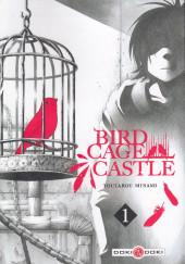 Birdcage Castle -1- Tome 1