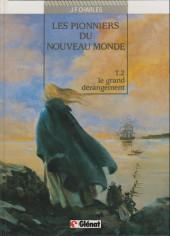 Les pionniers du Nouveau Monde -2b1996- Le grand dérangement