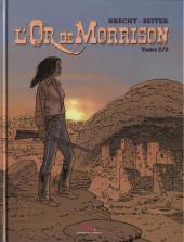 L'or de Morrison -2- Tome 2/2