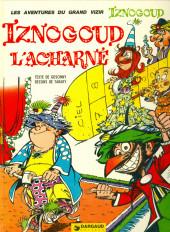 Iznogoud -10a1981- Iznogoud l'acharné