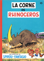 Spirou et Fantasio -6c2007- La corne de rhinocéros