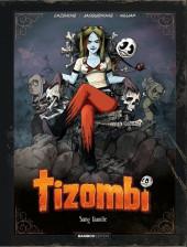 Tizombi -2TL- Sang famille