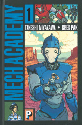 Mech Academy -1- Tome 1