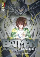 Batman & the Justice League -2- Tome 2