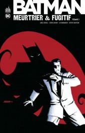 Batman : Meurtrier & fugitif -1- Tome 1