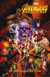 Avengers: Infinity War - Le Prologue du film - Le Prologue du film