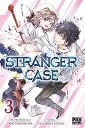 Stranger Case -3- Tome 3