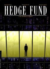 Hedge Fund -1a18- Des hommes d'argent