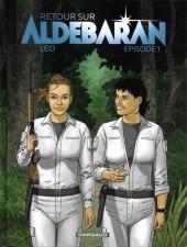 Retour sur Aldébaran -1- Episode 1