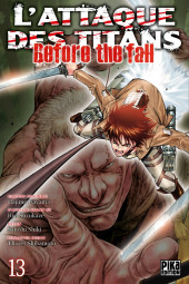 L'attaque des Titans - Before The Fall -13- Tome 13