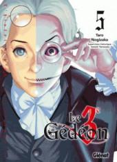 Le 3e Gédéon -5- Tome 5