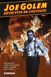 Joe Golem, détective de l'occulte -1- Le Chasseur de rats & Sous l'eau, les morts
