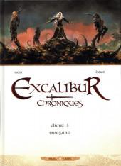 Excalibur - Chroniques -5- Chant 5 - Morgane