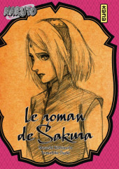 Naruto (Roman) - Le roman de Sakura