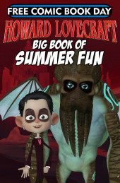 Free Comic Book Day 2018 - Howard Lovecraft's Big Book of Summer Fun!
