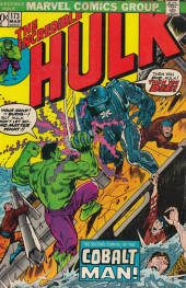 Incredible Hulk (The) (1968) -173- Anybody out there remembers the cobalt man?