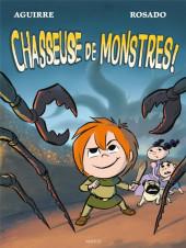 Les chroniques de Claudette -3- Chasseuse de monstres !