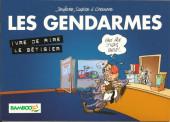 Les gendarmes (Jenfèvre) -HC- Ivre de rire - Le bétisier