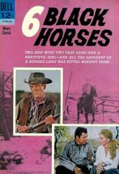 Movie Classics (Dell - 1962) -750- 6 Black Horses