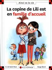 Ainsi va la vie (Bloch) -116- La copine de Lili est en famille d'accueil