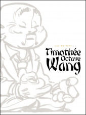 Timothée O. Wang -INT- Timothée Octave Wang
