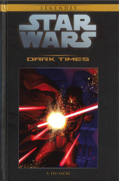 Star Wars - Légendes - La Collection (Hachette) -6540- Dark Times - V. Feu Sacré