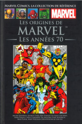 Marvel Comics - La collection (Hachette) -110XVI- Les Origines de Marvels - Les Années 70