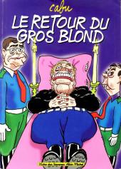 Le gros blond -2- Le retour du gros blond