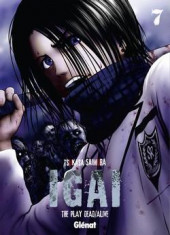 Igai : The Play Dead/Alive -7- Tome 7