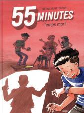 55 minutes - Temps mort
