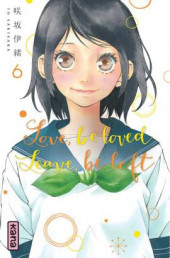 Love, be loved, leave, be left -6- Tome 6