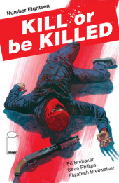 Kill or be Killed (2016) -18- Number Eighteen