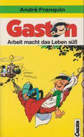Gaston (en allemand) -Poche 33- Arbeit macht das Leben süß