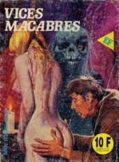 Les grands classiques de l'épouvante -120- Vices macabres