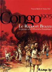 Congo 1905 - Le Rapport Brazza - Le premier secret d'État de la