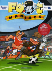 Les foot-maniacs -16- Tome 16