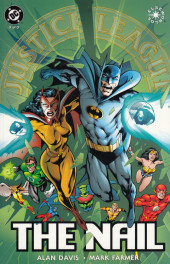 Justice League of America: The Nail (1998) -3- The Nail, Book Three of Three
