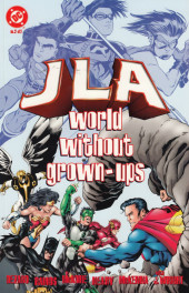 JLA: World without grown-ups (1998) -2- JLA: World without grown-ups: Book two of two