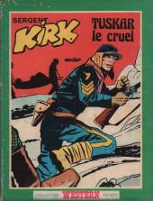 Sergent Kirk (Sagédition) -7- Tuskar le cruel