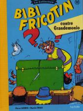 Bibi Fricotin (Hachette - la collection) -52- Bibi Fricotin contre Grandemonio